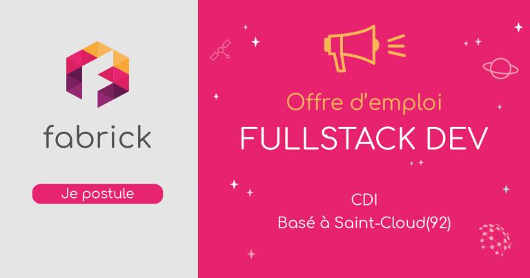 [Offre CDI] : Fullstack Dev