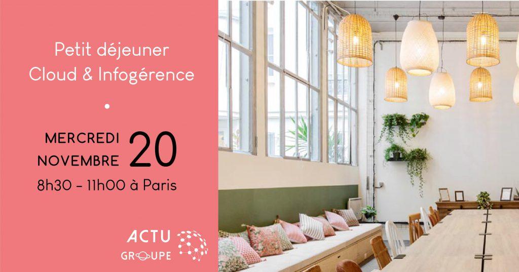 [Event] Petit déjeuner Cloud & Infogérance | Mercredi 20 novembre à Paris