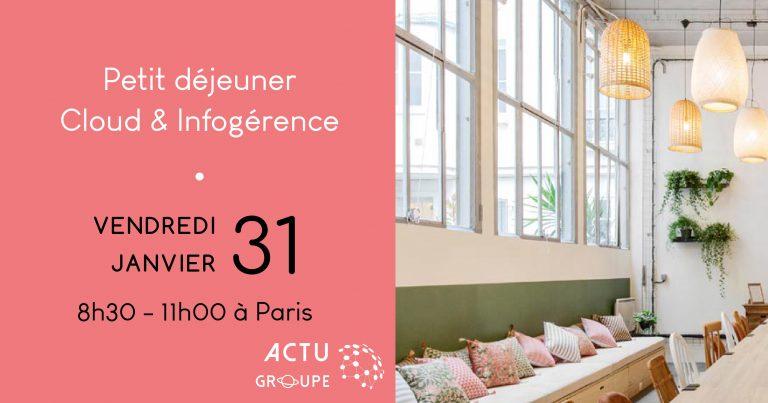 Matinale Cloud & Infogérance by Evea Cloud | vendredi 31 Janvier à Paris