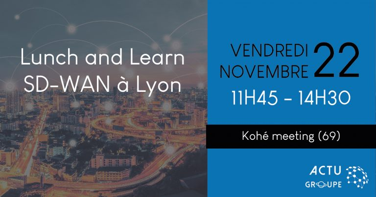 [Lunch & Learn] SD-WAN à Lyon